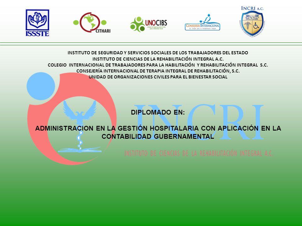 INSTITUTO DE SEGURIDAD Y SERVICIOS SOCIALES DE LOS TRABAJADORES DEL ESTADO INSTITUTO DE CIENCIAS DE LA REHABILITACIÓN INTEGRAL A.C.