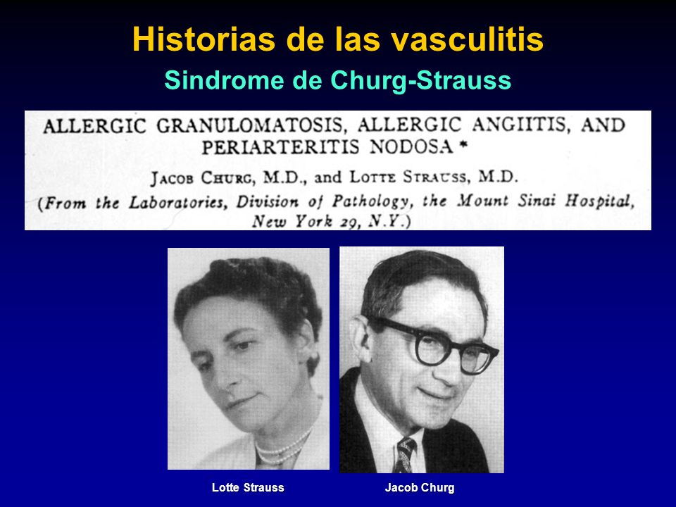 Lotte Strauss Jacob Churg Historias de las vasculitis Sindrome de Churg-Strauss