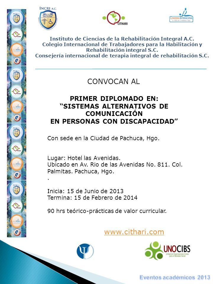 Instituto de Ciencias de la Rehabilitación Integral A.C. Colegio Internacional de Trabajadores para la Habilitación y Rehabilitación integral S.C. Con
