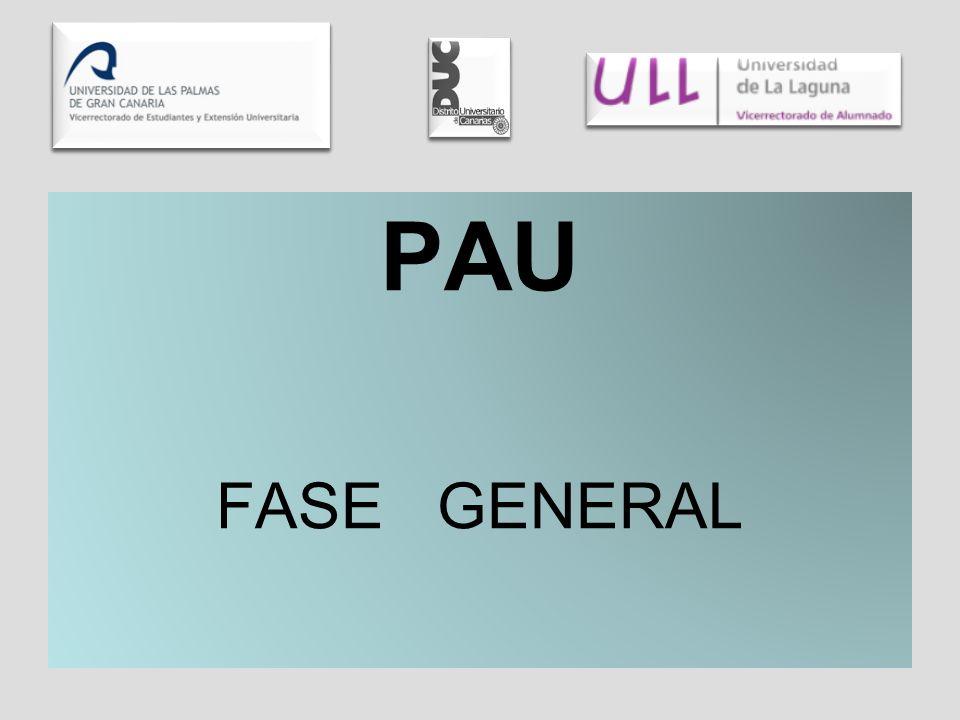PAU FASE GENERAL