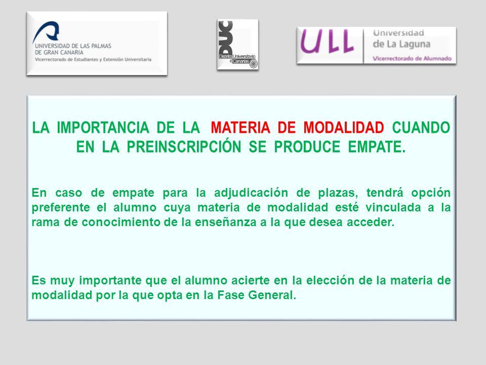 LA IMPORTANCIA DE LA MATERIA DE MODALIDAD CUANDO EN LA PREINSCRIPCIÓN SE PRODUCE EMPATE.
