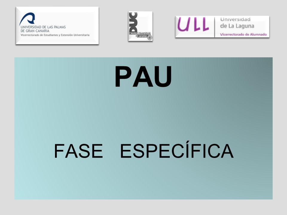 PAU FASE ESPECÍFICA