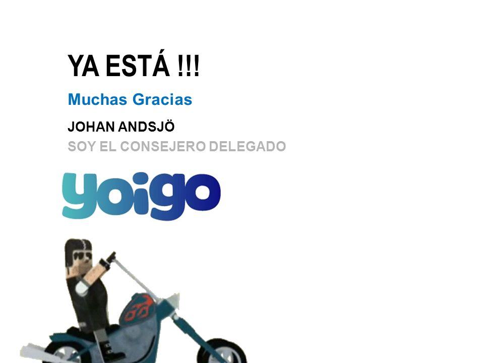 YA ESTÁ !!! Muchas Gracias JOHAN ANDSJÖ SOY EL CONSEJERO DELEGADO