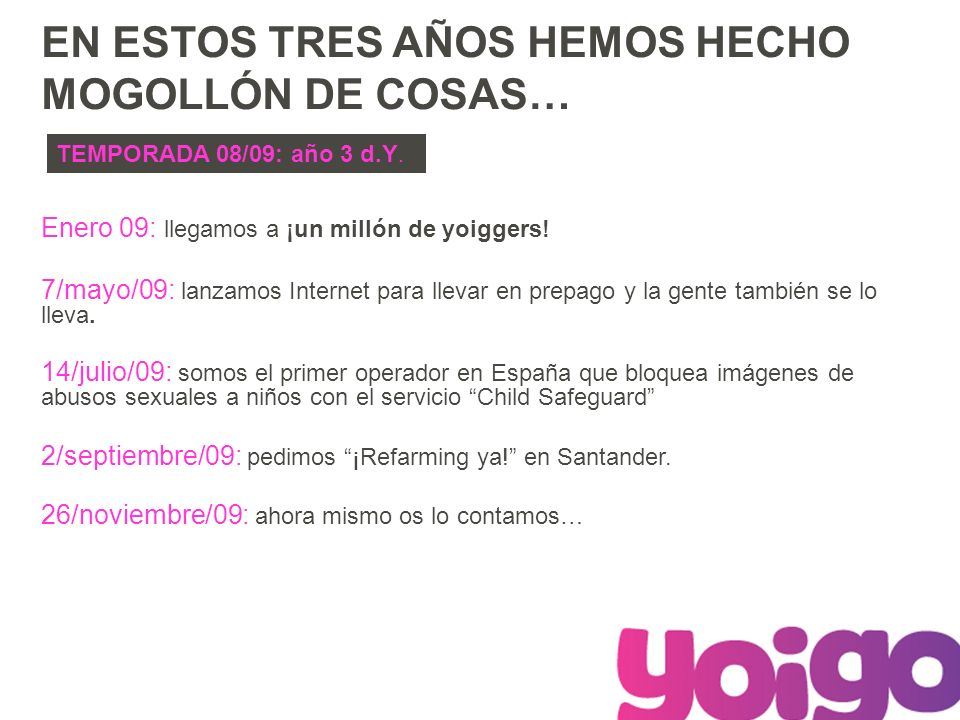Enero 09: llegamos a ¡un millón de yoiggers.