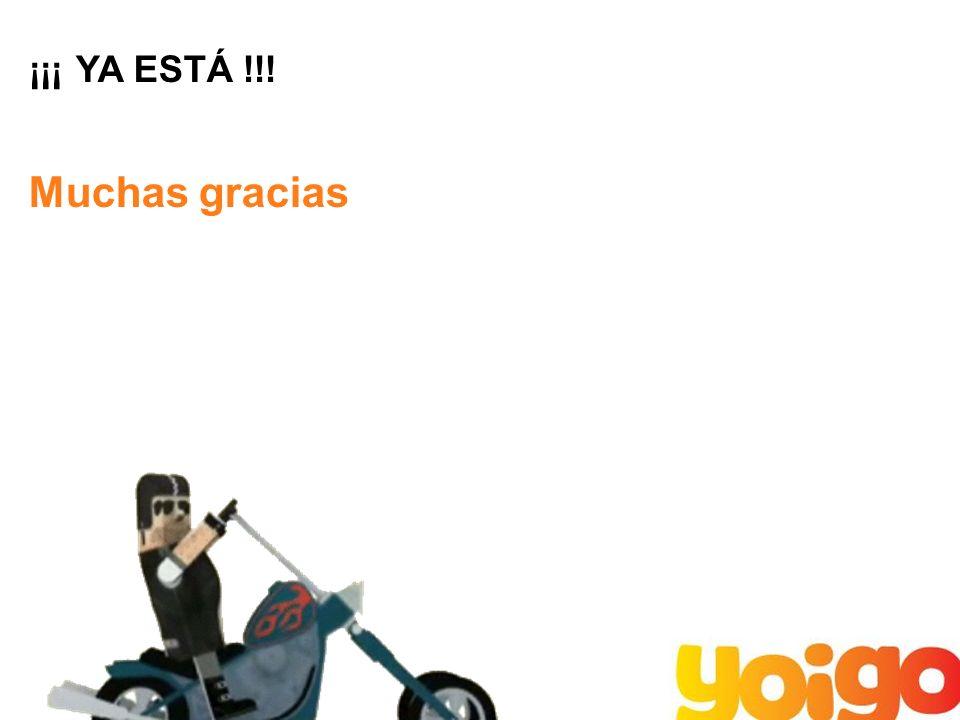 ¡¡¡ YA ESTÁ !!! Muchas gracias