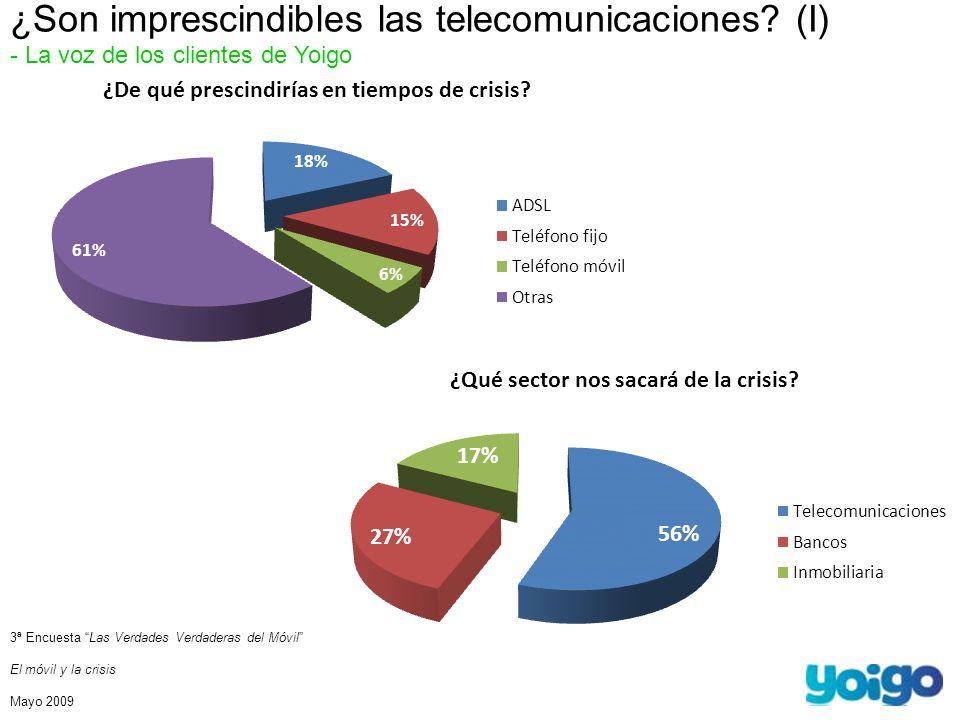 ¿Son imprescindibles las telecomunicaciones? (I) - La voz de los clientes de Yoigo 3ª Encuesta Las Verdades Verdaderas del Móvil El móvil y la crisis