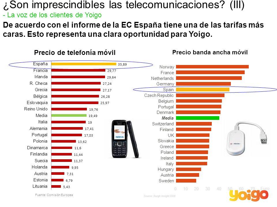 De acuerdo con el informe de la EC España tiene una de las tarifas más caras. Esto representa una clara oportunidad para Yoigo. Precio banda ancha móv