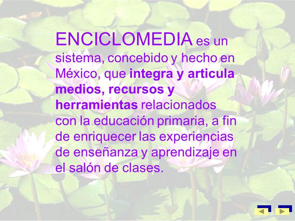 http://cte.seebc.gob.mx/enciclomedia/index.html