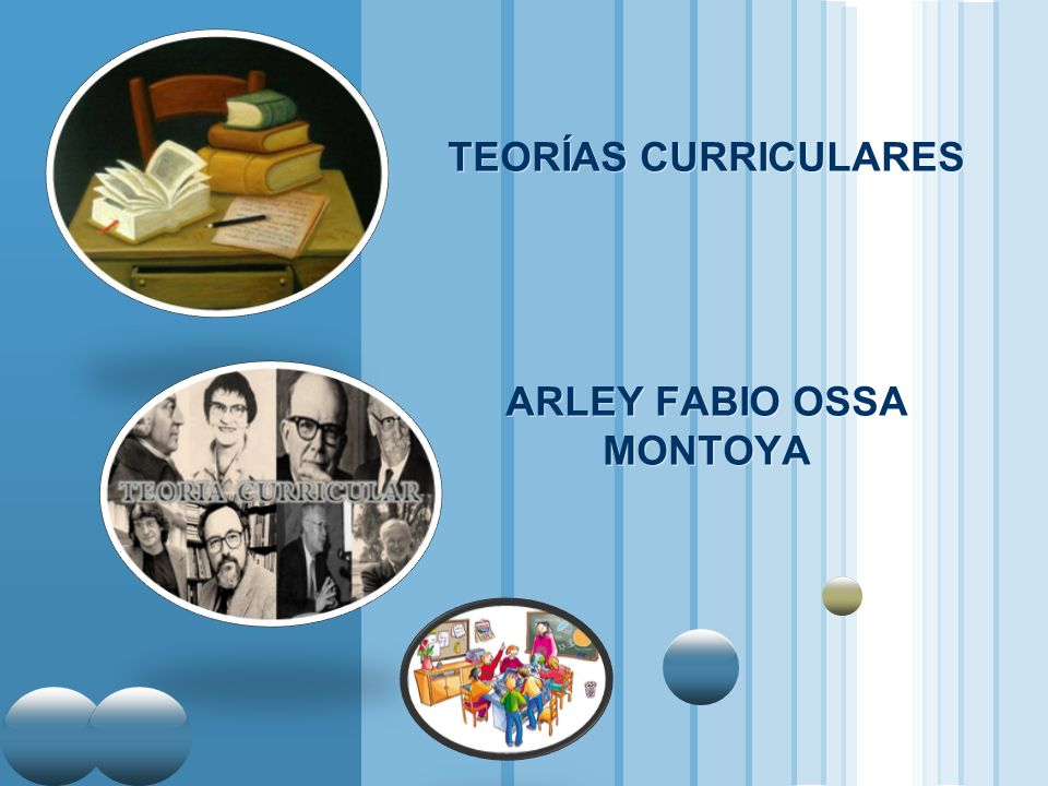 www.themegallery.com LOGO TEORÍAS CURRICULARES ARLEY FABIO OSSA MONTOYA