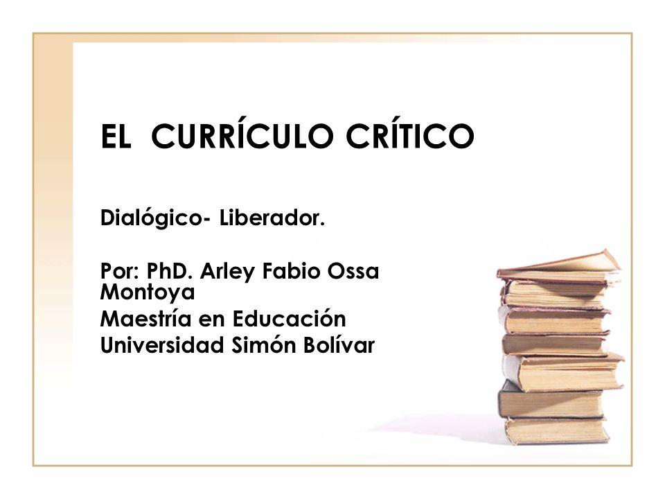 CARACTERÍSTICAS Relación horizontal educador-educando.