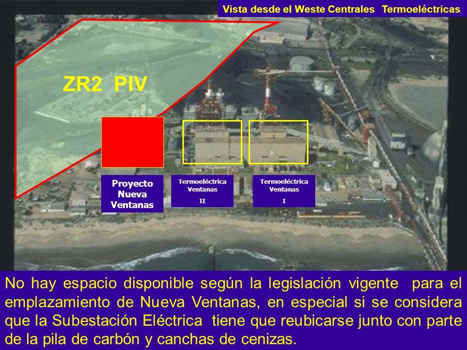 No hay espacio disponible según la legislación vigente para el emplazamiento de Nueva Ventanas, en especial si se considera que la Subestación Eléctri