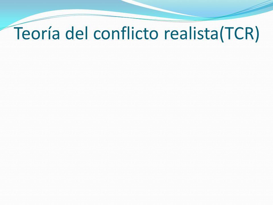 Teoría del conflicto realista(TCR)