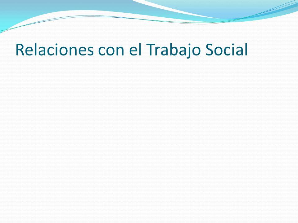 Relaciones con el Trabajo Social