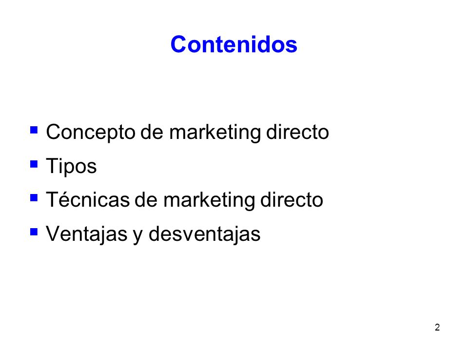 3 Concepto de Marketing directo Sistema interactivo que utiliza uno o más medios publicitarios para obtener una respuesta medible y/o una transacción en un determinado lugar.