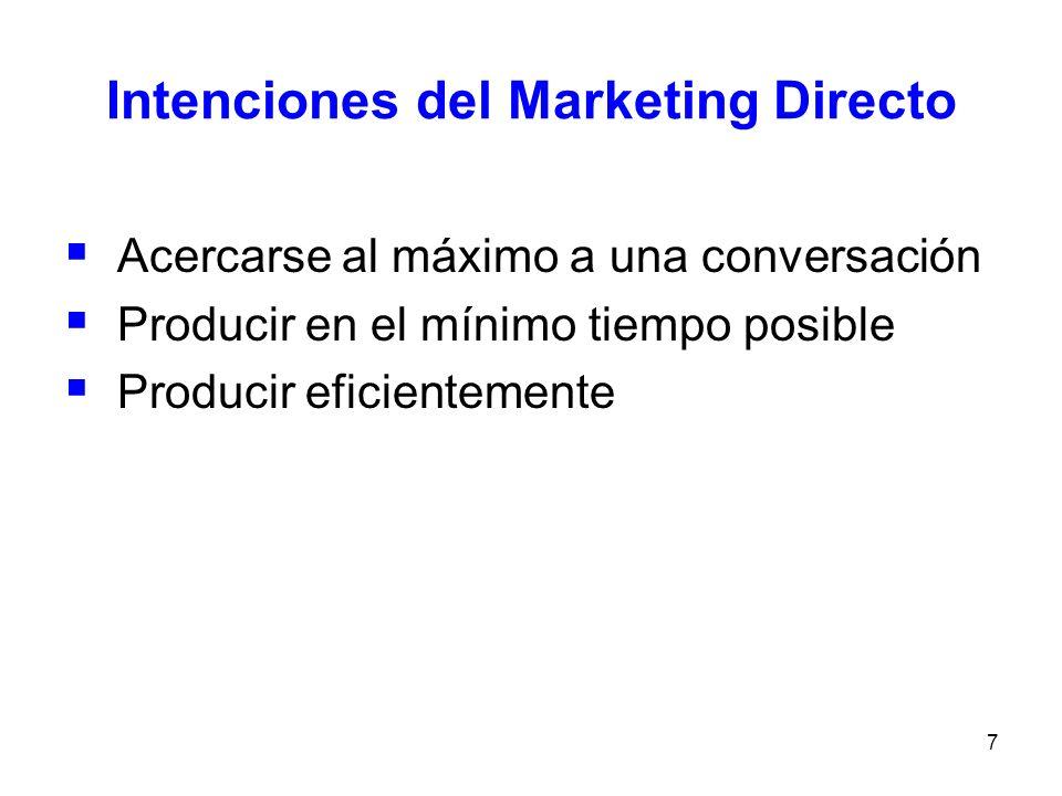 8 Importancia del Mk directo La empresa se da cuenta que su cliente (en quien se basa el negocio) tiene nombre y apellidos.