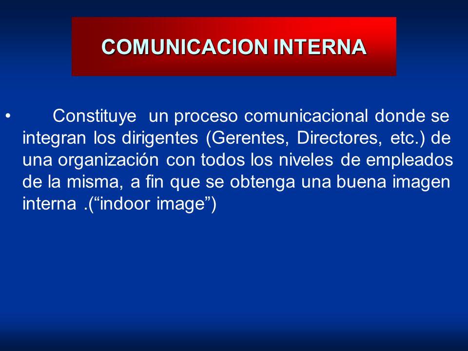 Constituye un proceso comunicacional donde se integran los dirigentes (Gerentes, Directores, etc.) de una organización con todos los niveles de emplea