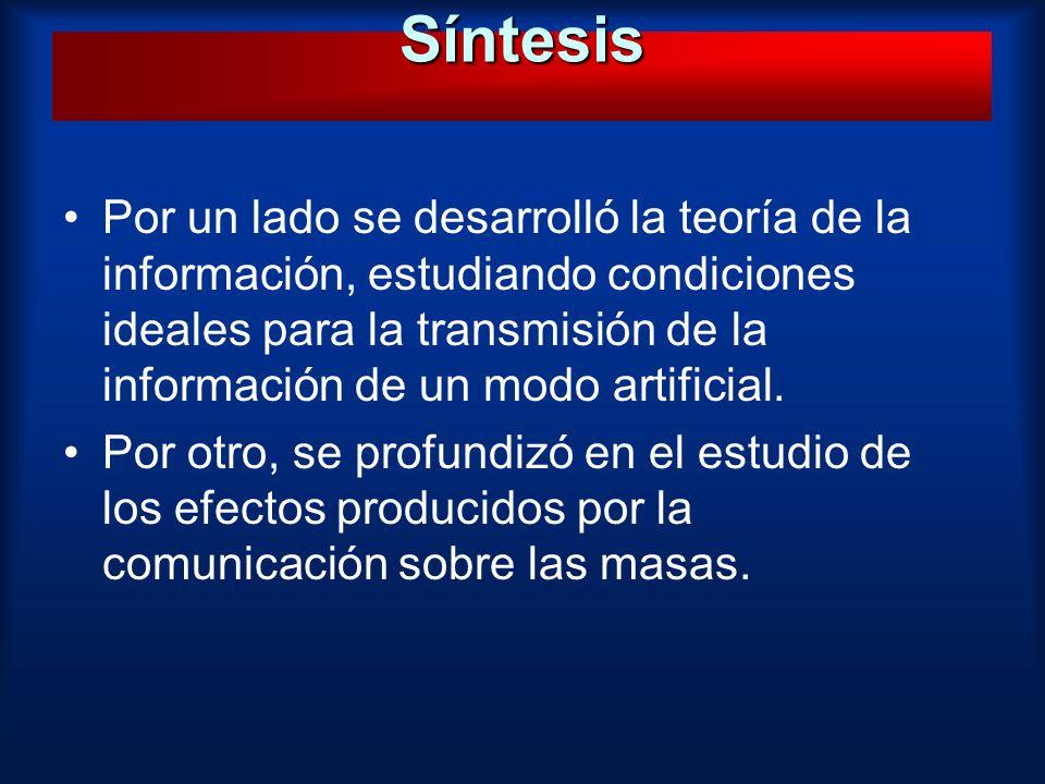 Por un lado se desarrolló la teoría de la información, estudiando condiciones ideales para la transmisión de la información de un modo artificial. Por
