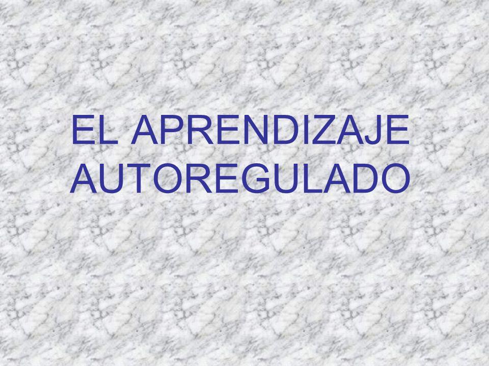EL APRENDIZAJE AUTOREGULADO