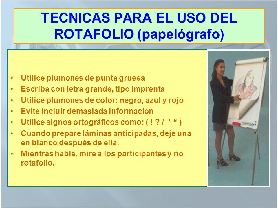 VENTAJAS DEL USO DEL ROTAFOLIO (PAPELÓGRAFO) Está disponible en la mayoría de las aulas Es fácil de trasladar de una aula a otra. No requiere electric