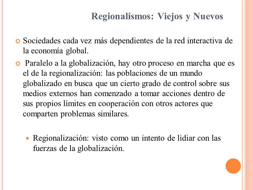 La importancia de los regionalismos puede disminuir de acuerdo no solo a la membrecía sino al diseño en general del sistema internacional.