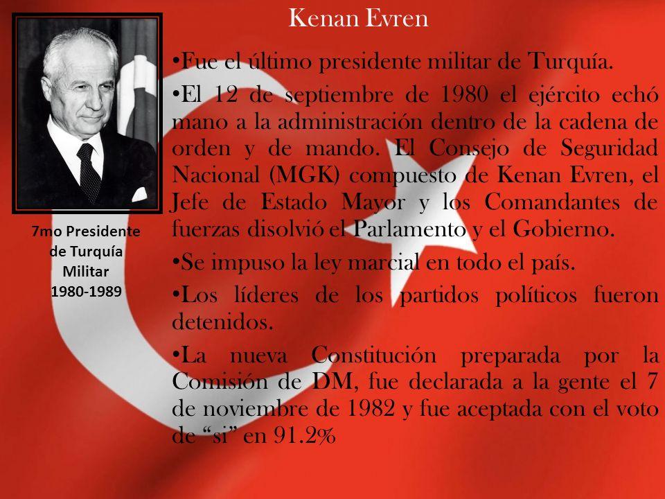 Kenan Evren Fue el último presidente militar de Turquía. El 12 de septiembre de 1980 el ejército echó mano a la administración dentro de la cadena de