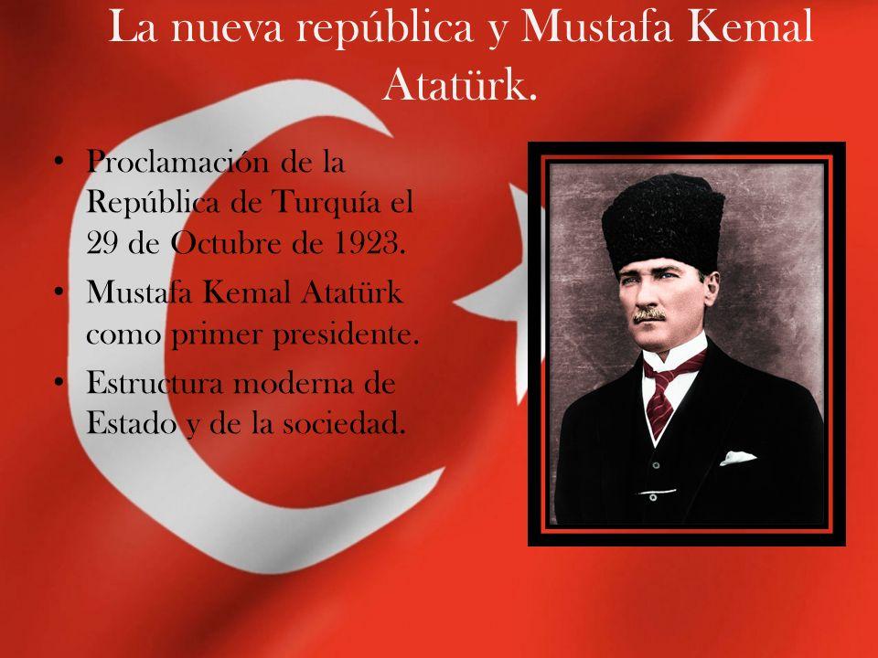 La nueva república y Mustafa Kemal Atatürk. Proclamación de la República de Turquía el 29 de Octubre de 1923. Mustafa Kemal Atatürk como primer presid