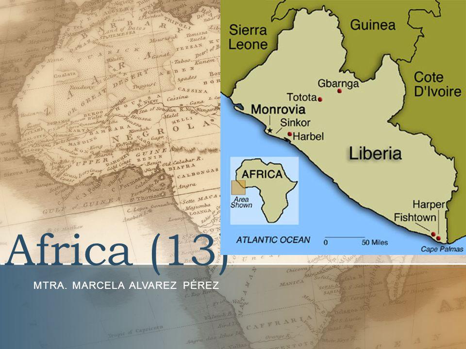 Africa (13) MTRA. MARCELA ALVAREZ PÉREZ