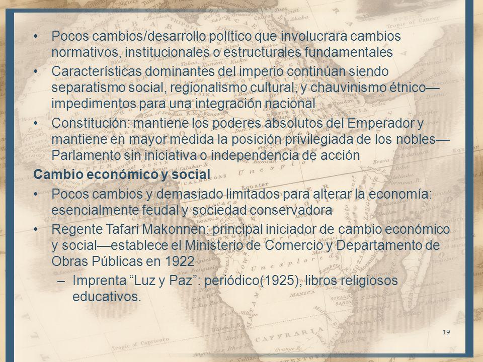 Pocos cambios/desarrollo político que involucrara cambios normativos, institucionales o estructurales fundamentales Características dominantes del imp