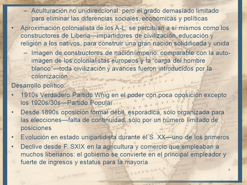 –Aculturación no unidireccional: pero el grado demasiado limitado para eliminar las diferencias sociales, económicas y políticas Aproximación colonial