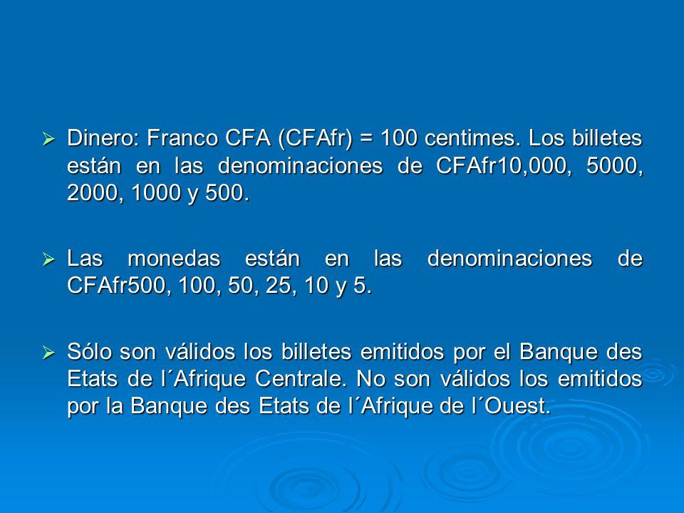 Dinero: Franco CFA (CFAfr) = 100 centimes. Los billetes están en las denominaciones de CFAfr10,000, 5000, 2000, 1000 y 500. Dinero: Franco CFA (CFAfr)