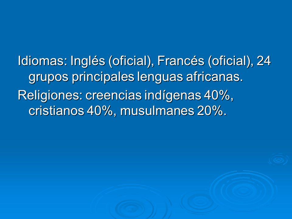 Idiomas: Inglés (oficial), Francés (oficial), 24 grupos principales lenguas africanas. Religiones: creencias indígenas 40%, cristianos 40%, musulmanes