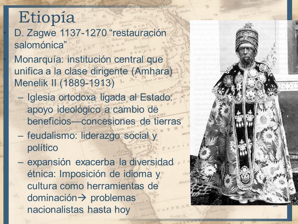 D. Zagwe 1137-1270 restauración salomónica Monarquía: institución central que unifica a la clase dirigente (Amhara) Menelik II (1889-1913) –Iglesia or