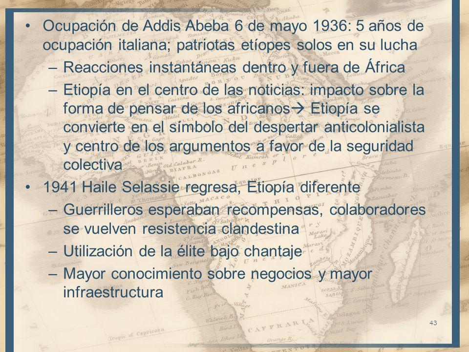 Ocupación de Addis Abeba 6 de mayo 1936: 5 años de ocupación italiana; patriotas etíopes solos en su lucha –Reacciones instantáneas dentro y fuera de