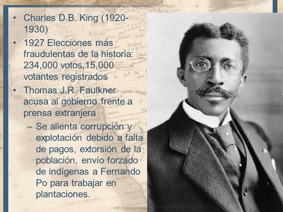 Charles D.B. King (1920- 1930) 1927 Elecciones más fraudulentas de la historia: 234,000 votos,15,000 votantes registrados Thomas J.R. Faulkner acusa a