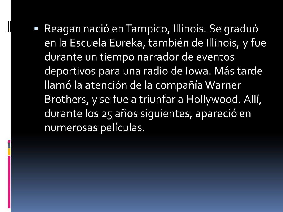 Reagan nació en Tampico, Illinois. Se graduó en la Escuela Eureka, también de Illinois, y fue durante un tiempo narrador de eventos deportivos para un