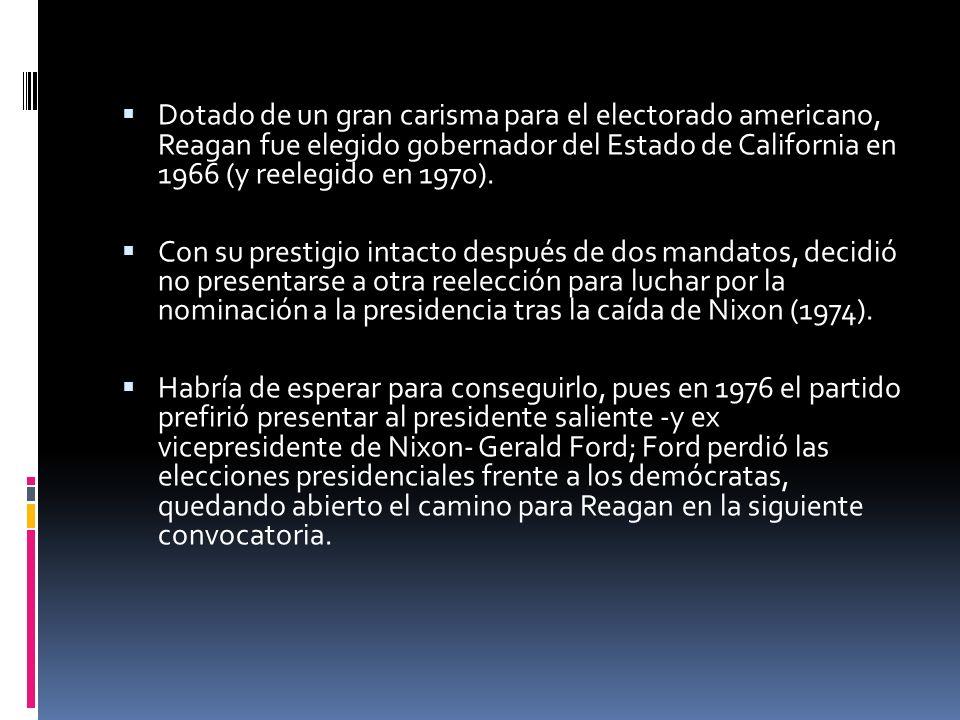 Dotado de un gran carisma para el electorado americano, Reagan fue elegido gobernador del Estado de California en 1966 (y reelegido en 1970). Con su p