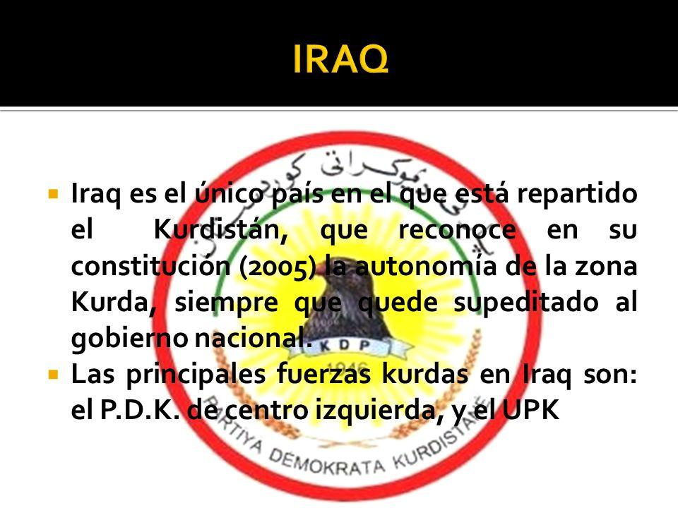 Iraq es el único país en el que está repartido el Kurdistán, que reconoce en su constitución (2005) la autonomía de la zona Kurda, siempre que quede s