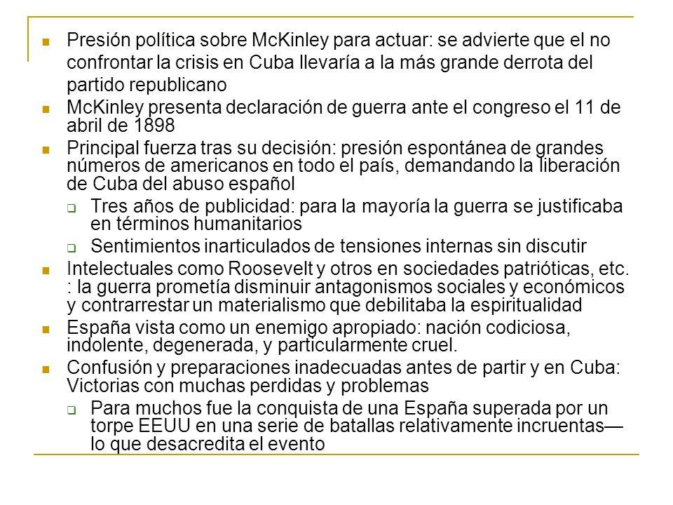 Presión política sobre McKinley para actuar: se advierte que el no confrontar la crisis en Cuba llevaría a la más grande derrota del partido republica