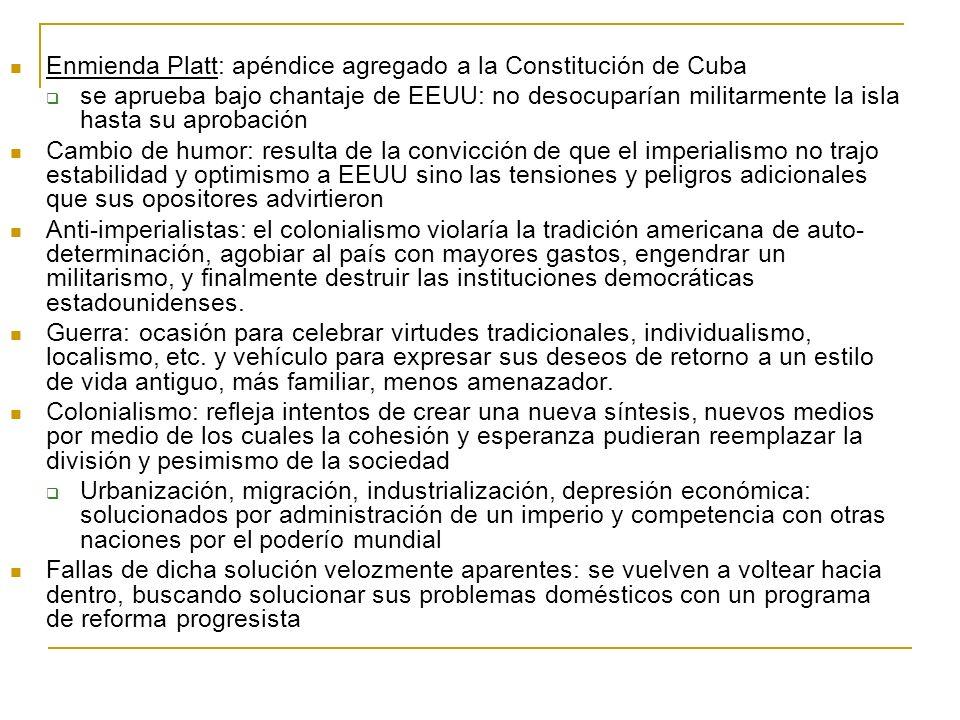 Enmienda Platt: apéndice agregado a la Constitución de Cuba se aprueba bajo chantaje de EEUU: no desocuparían militarmente la isla hasta su aprobación