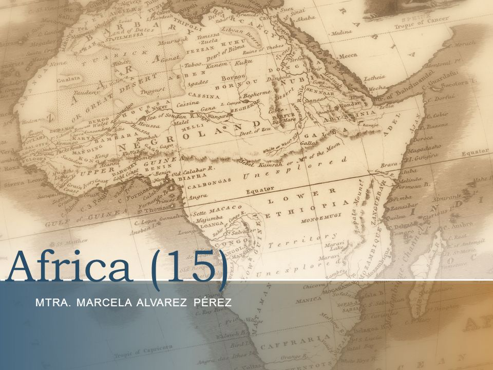 Africa (15) MTRA. MARCELA ALVAREZ PÉREZ