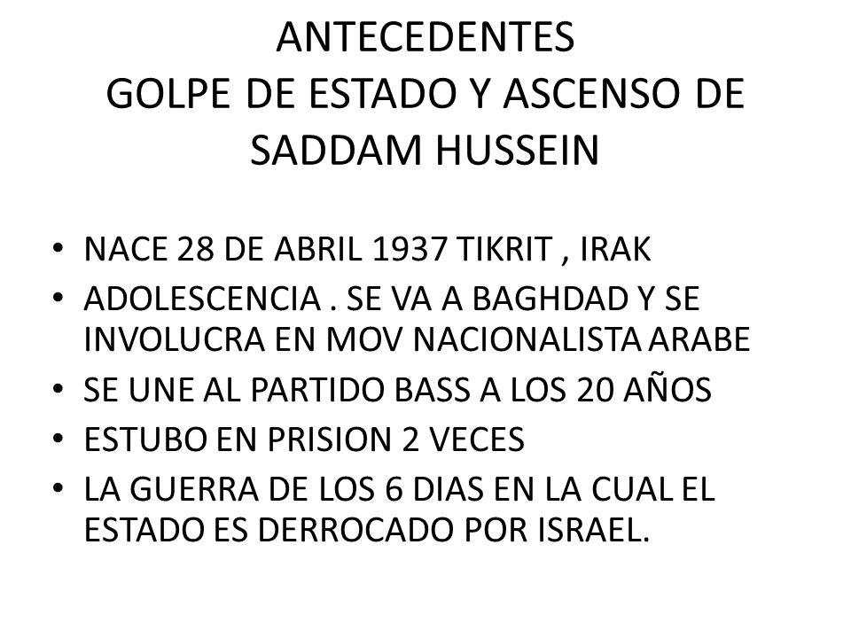GOLPE DE ESTADO HUSSEIN AYUDA A ORGANIZARLO COLOCA AL PARTIDO BASS EN EL PODER HUSSEIN QUEDA CON LA PRESIDENCIA DEL CONSEJO DE MANDO DE LA REVOLUCION TRAS ESTO HAY UNA ESTABILIDAD EN EL ESTADO DE 10 AÑOS 1979 AL BARK RENUNCIA Y HUSSEIN TOMA EL MANDO DE IRAK