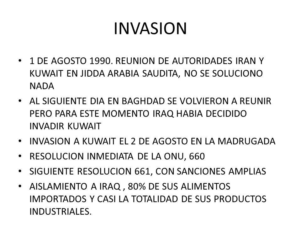 INVASION 1 DE AGOSTO 1990. REUNION DE AUTORIDADES IRAN Y KUWAIT EN JIDDA ARABIA SAUDITA, NO SE SOLUCIONO NADA AL SIGUIENTE DIA EN BAGHDAD SE VOLVIERON
