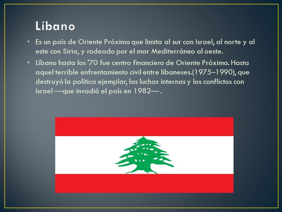 Es un país de Oriente Próximo que limita al sur con Israel, al norte y al este con Siria, y rodeado por el mar Mediterráneo al oeste. Líbano hasta los