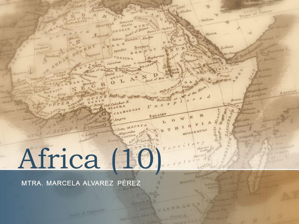 Africa (10) MTRA. MARCELA ALVAREZ PÉREZ