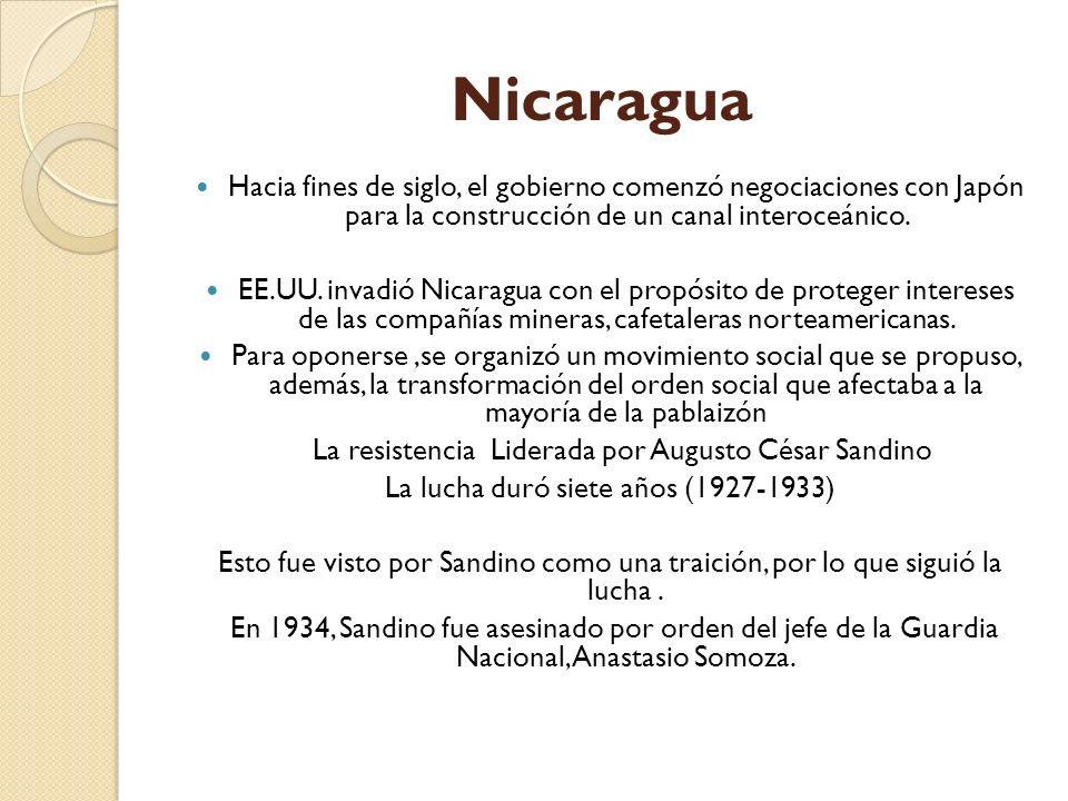 Nicaragua Hacia fines de siglo, el gobierno comenzó negociaciones con Japón para la construcción de un canal interoceánico. EE.UU. invadió Nicaragua c