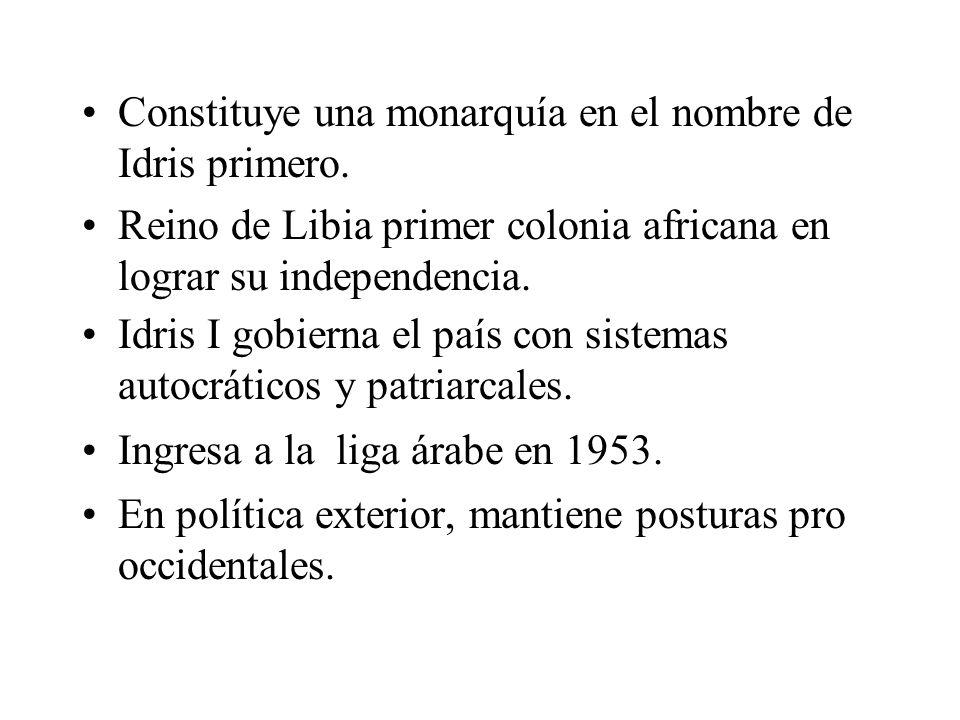Constituye una monarquía en el nombre de Idris primero. Reino de Libia primer colonia africana en lograr su independencia. Idris I gobierna el país co