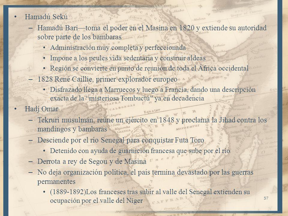 Hamadú Sekú – Hamadú Baritoma el poder en el Masina en 1820 y extiende su autoridad sobre parte de los bambaras Administración muy completa y perfecci
