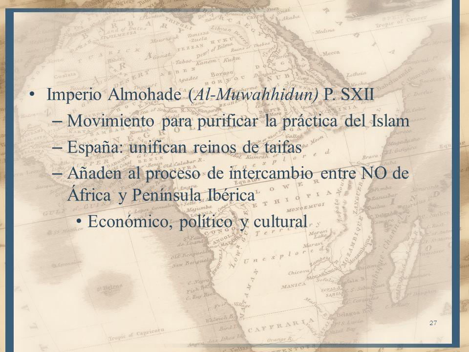 Almohades Almorávides: + influenciados por enseñanzas de Al-Ghazalidemuestra lazos entre el magreb y el corazón del Islam – Legitimización del Sufismo – Mayor fuerza de Al-Ghazali y Sufismo con el triunfo de Salah al-Din sobre los Fatimíes (1171) – S.XII N.A.