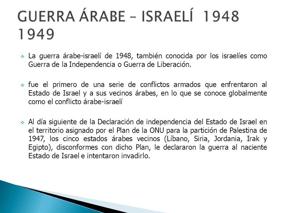 En la guerra intermitente que tuvo lugar durante los siguientes 15 meses (con varias treguas promovidas por la ONU), Israel conquistó un 26% adicional del antiguo mandato británico.