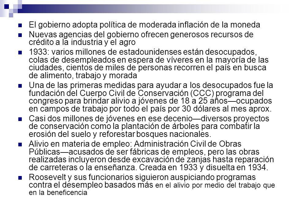 El gobierno adopta política de moderada inflación de la moneda Nuevas agencias del gobierno ofrecen generosos recursos de crédito a la industria y el